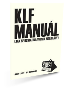 KLF Manuál aneb Jak se dostat na vrchol hitparády, nakladatelství Kosmas